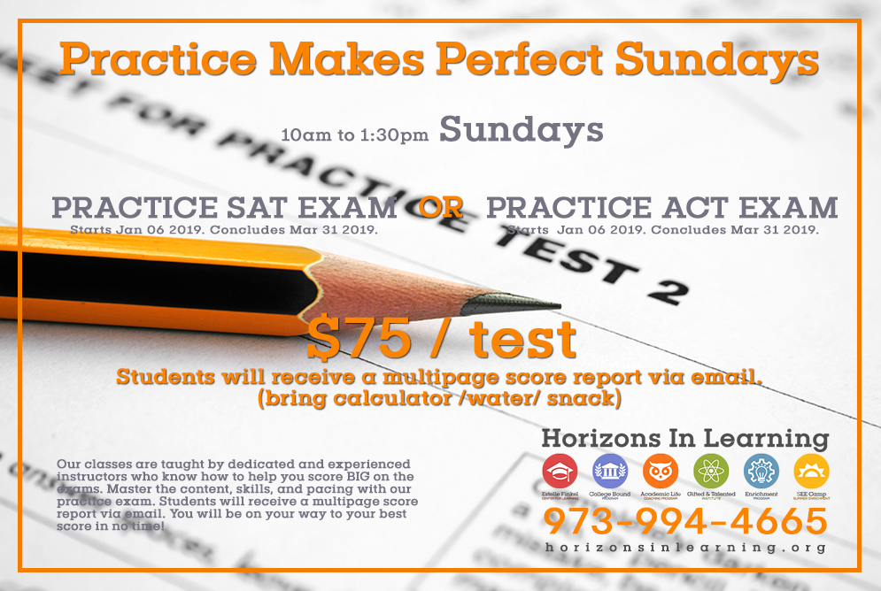 Jan 2019 – Practice SAT and ACT Exams Sundays